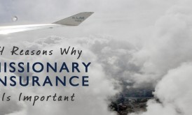 Missionary Insurance- Why is It Important to Have?